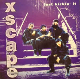 Xscape ‎- Just Kickin' It