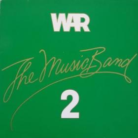 War - The Music Band 2