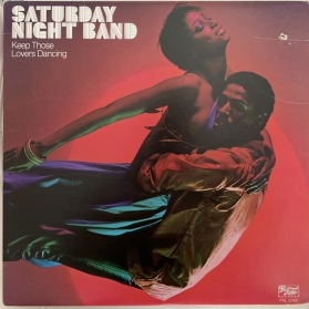 Saturday Night Band ‎- Keep Those Lovers Dancing