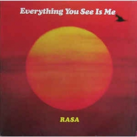 Rasa (4) - Everything You See Is Me
