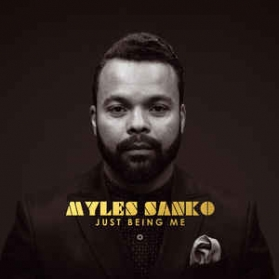 Myles Sanko ‎- Just Being Me