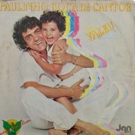 Paulinho Boca De Cantor - Valeu