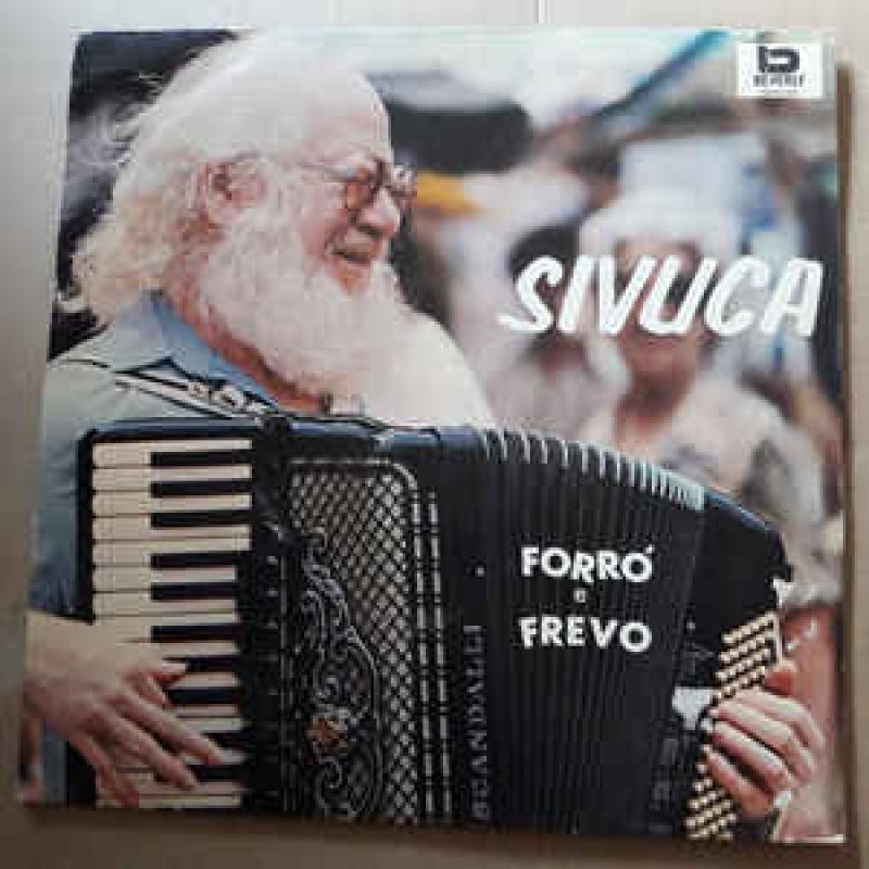 Sivuca - Forró E Frevo