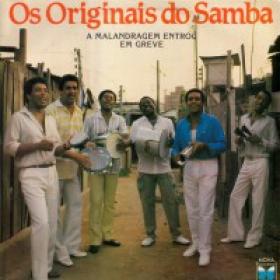 Os Originais Do Samba - A Malandragem Entrou Em Greve
