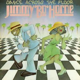 Jimmy 'B' Horne - Dance Across The Floor