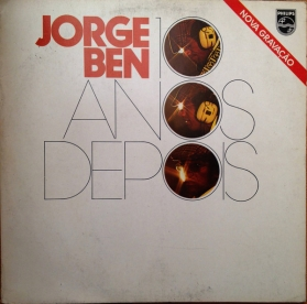 Jorge Ben - 10 Anos Depois