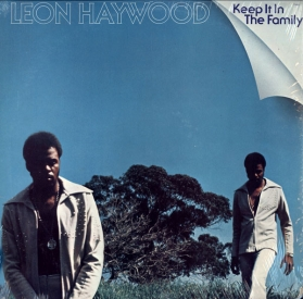 Leon Haywood ‎- Keep It In The Family