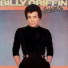 Billy Griffin ‎- Be With Me