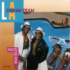 L.A. Dream Team ‎- Bad To The Bone
