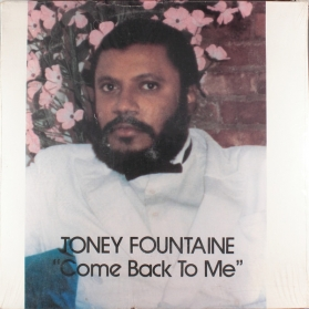 Toney Fountaine - Come Back To Me