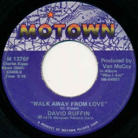 David Ruffin - Walk Away From Love