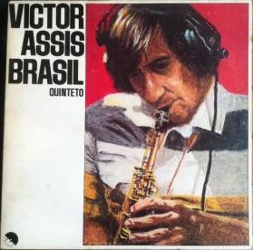 Victor Assis Brasil Quinteto - Victor Assis Brasil Quinteto