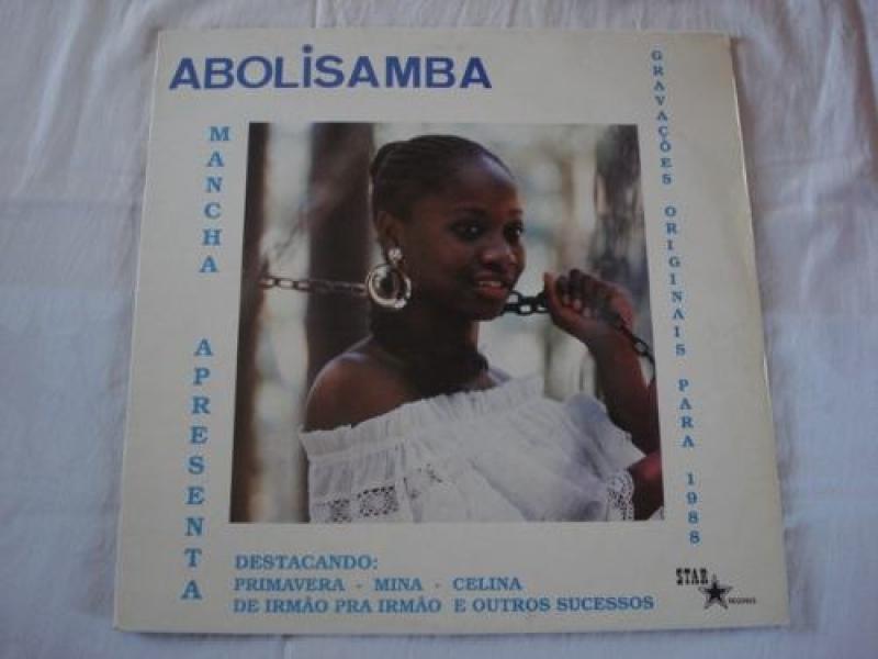 Abolisamba - Mancha Apresenta gravações originais para 1988