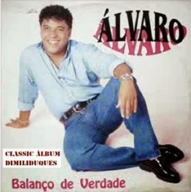 Álvaro - Balanço de Verdade