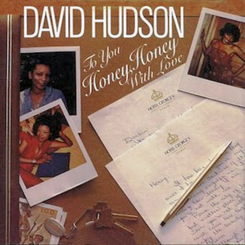 David Hudson - To You Honey, Honey With Love