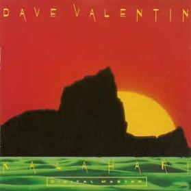 Dave Valentin - Kalahari