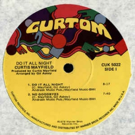 Curtis Mayfield - Do It All Night