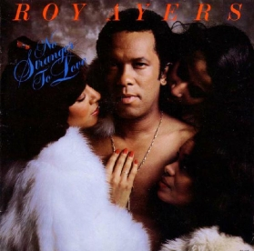 Roy Ayers ‎- No Stranger To Love