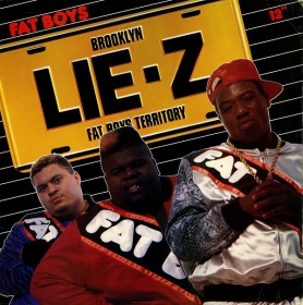 Fat Boys ‎- Lie-Z
