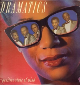 The Dramatics ‎- Positive State Of Mind