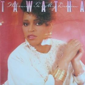Tawatha - Welcome To My Dream