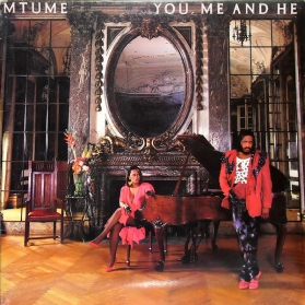 Mtume ‎- You Me And He