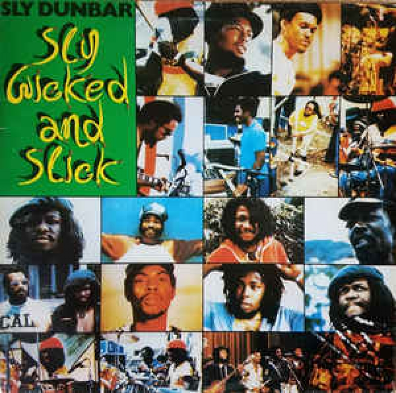 Sly Dunbar ‎- Sly Wicked And Slick