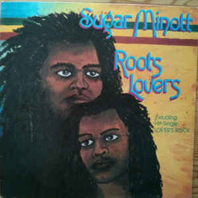 Sugar Minott ‎- Roots Lovers