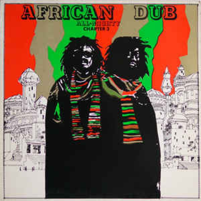 African Dub - All Mighty - Chapter Three