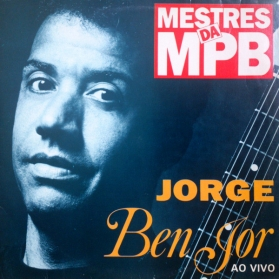 Jorge Ben Jor - Ao Vivo