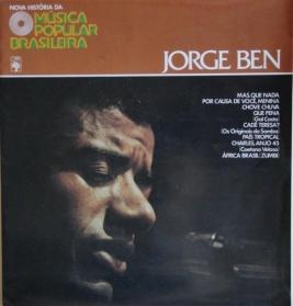 Jorge Ben - Nova História Da Música Popular Brasileira
