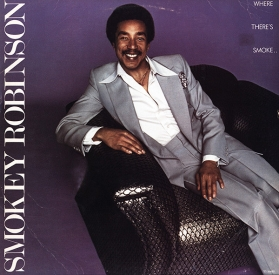 Smokey Robinson -  Where Theres Smoke