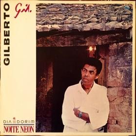 Gilberto Gil - Dia Dorim Noite Neon