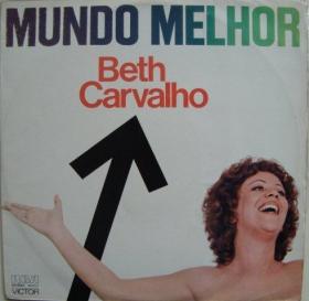 Beth Carvalho - Mundo Melhor