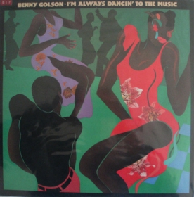 Benny Golson - I'm always dancin' to the music