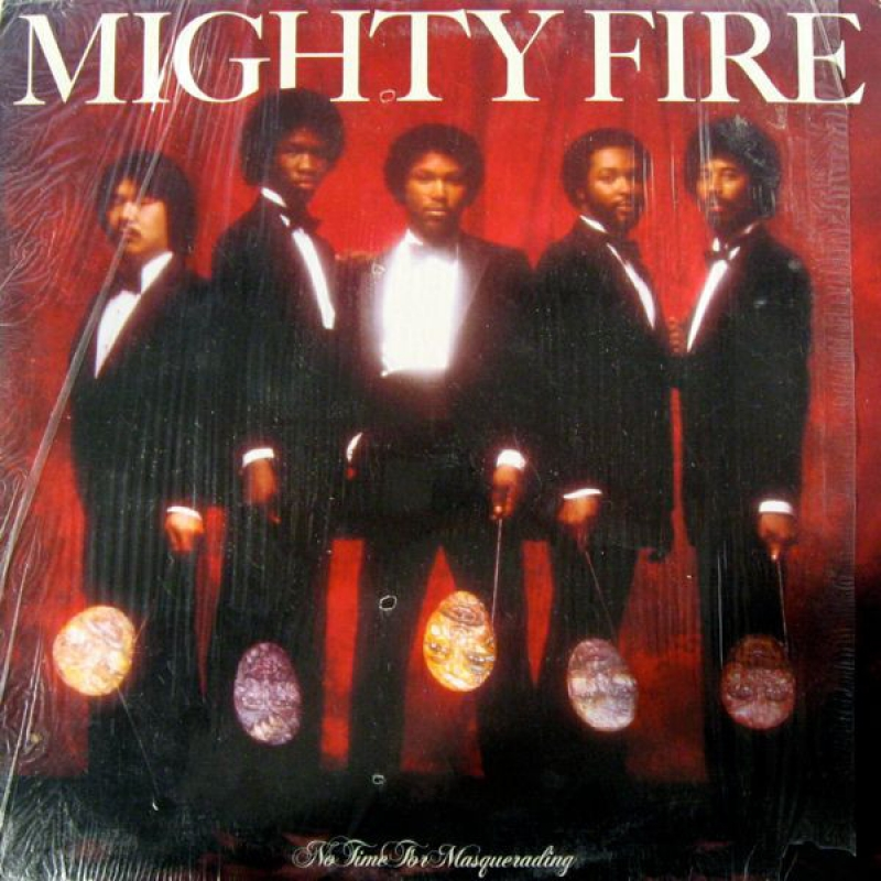 Mighty Fire - No Time For Masquerading