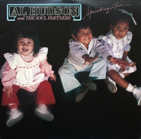 Al Hudson And The Soul Partner - Spreading Love