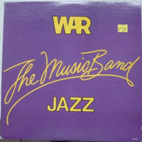 War - The Music Band Jazz