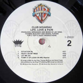 Club Nouveau - Life, Love and Pain