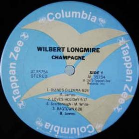 Wilbert Longmire - Champagne