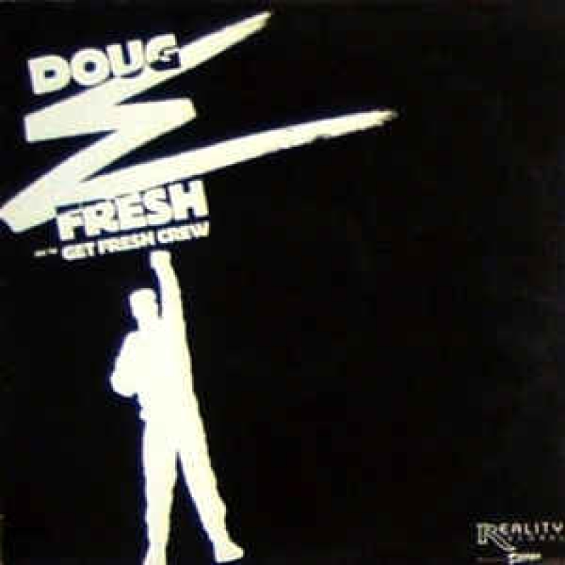 Doug E Fresh And The Get Fresh Crew - Keep Risin' To The Top / Guess