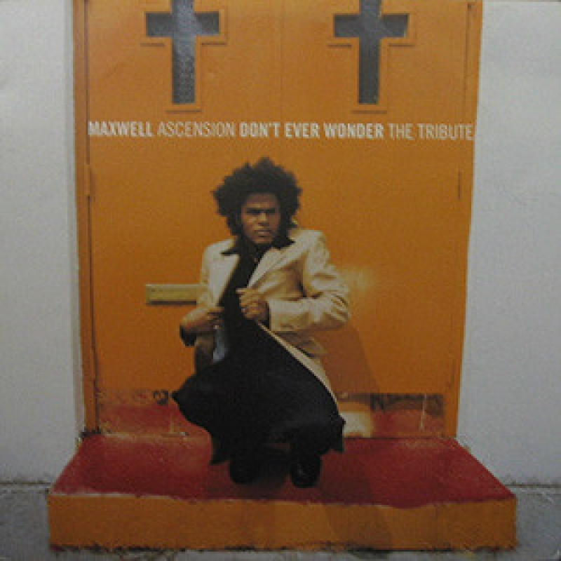 Maxwell - Ascension (Don't Ever Wonder) The Tribute