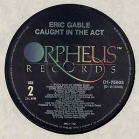 Eric Gable - Caught In The Act