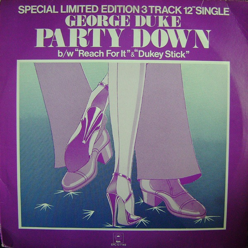 George Duke - Party Down b/w Reach For It and Dukey Stick