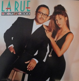 La Rue(5) - Do It For Love