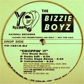 The Bizzie Boyz - Droppin' It