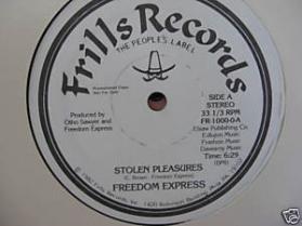 Freedom Express (3) - Stolen Pleasures
