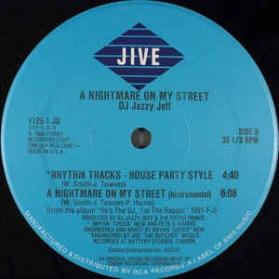 DJ Jazzy Jeff and The Fresh Prince - A Nightmare On My Street