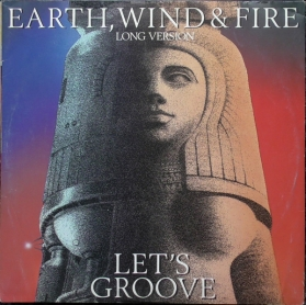 Earth, Wind and Fire ‎- Let's Groove (Long Version)