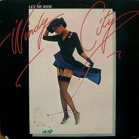 Windy City (2) ‎- Let Me Ride